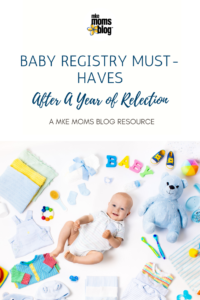My Baby Registry Must-Haves