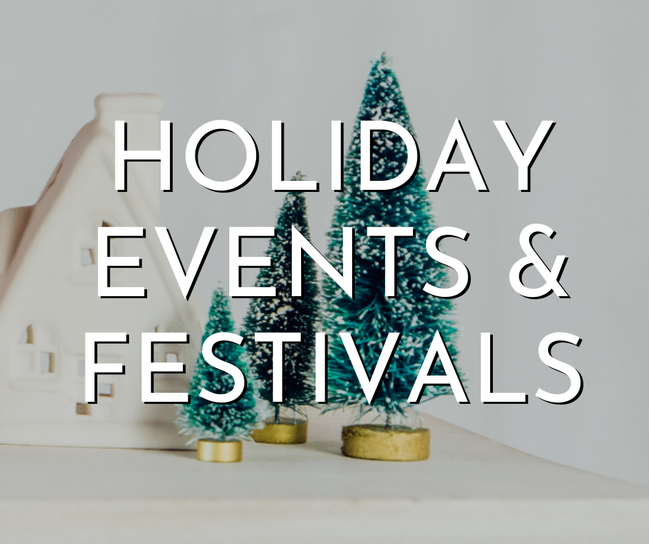 Holiday events & festivals